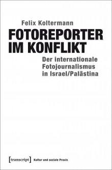 Fotoreporter im Konflikt