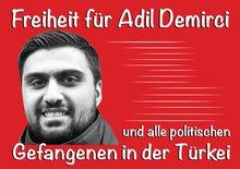 Freiheit für Adil Demirci