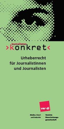 Journalimus konkret Urheberrecht
