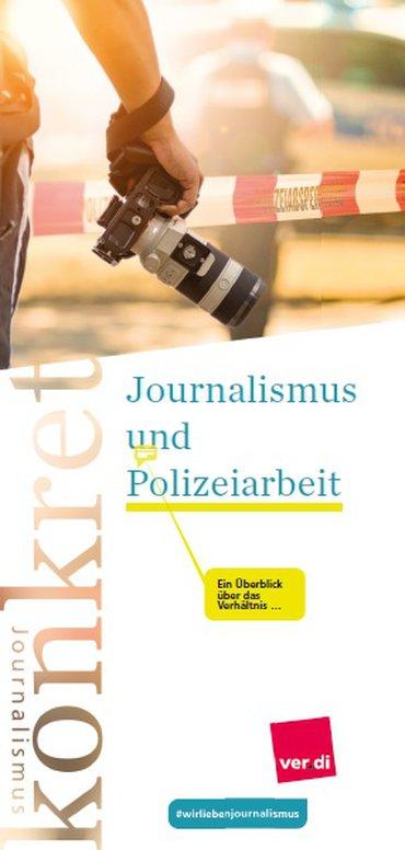 """Journalismus konkret """"Journalismus und Polizeiarbeit"""""""