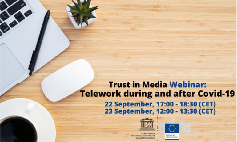 Trust in Media: Telework